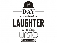A day without LAUGHTER...